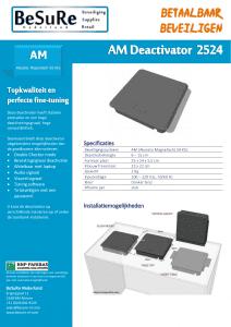artikelbeveiliging - winkelbeveiliging - productbeveiliging - beveiligingslabels - soft labels - AM - deactivatie - deactiveren - inbouw - flush mout
